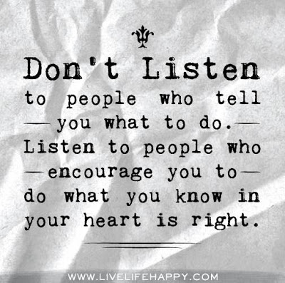 http://godisheart.blogspot.com/2013/04/dont-listen-to-people-who-tell-you-what.html